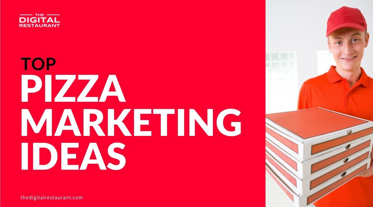 pizza marketing ideas for pizza shops