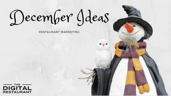 december-restaurant-marketing-ideas