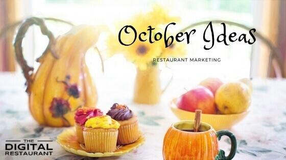october-restaurant-marketing-ideas