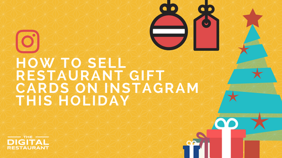 How to sell restaurant gift cards on Instagram this holiday