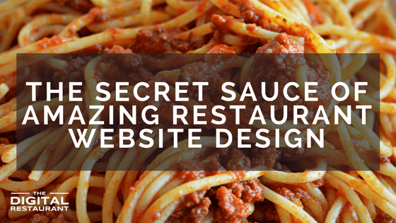 The Secret Sauce of Amazing Restaurant Website Design