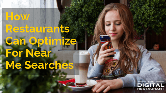 How Restaurants Can Optimize For Near Me Searches