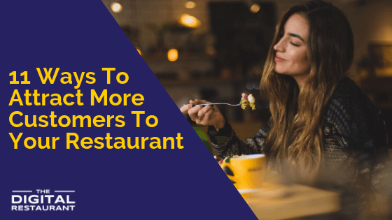 11 Ways To Attract More Customers To Your Restaurant