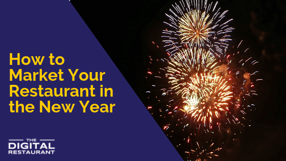 How to Market Your Restaurant in the New Year