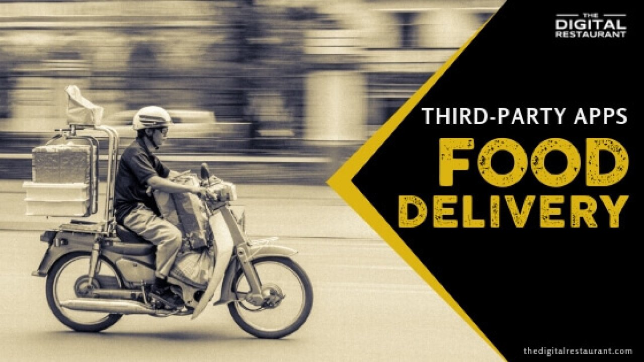 Why 3rd-Party Delivery Platforms Are Problematic | The Digital Restaurant